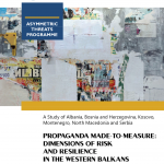 Propaganda Made to Measure: Dimensions of Risk and Resilience in the Western Balkans